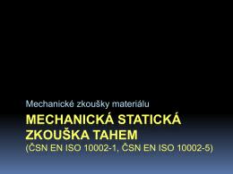 1.Mechanické zkoušky materiálu -TAH