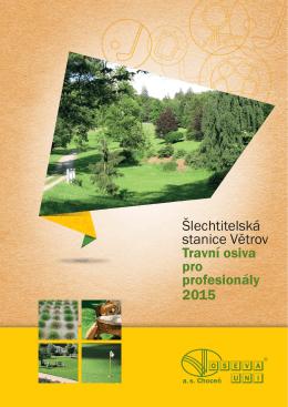 Katalog ŠS Větrov - Travní osiva 2015