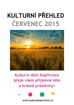 ČERVENEC 2015 - Kulturní dům Kopřivnice