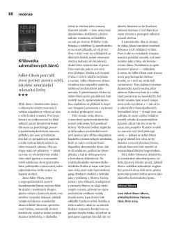 Křižovatka adrenalinových žánrů, Michal Sýkora, Host, 1/2015