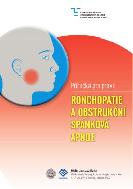 Ronchopatie a obstRukční spánková apnoe