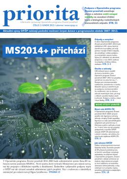 MS2014+ přichází