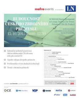 Budoucnost českého zBrojního průmyslu 15. 10. 2015 / 9.00–12.30