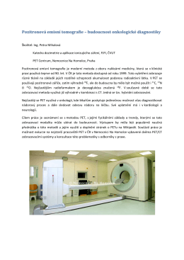 Pozitronová emisní tomografie – budoucnost onkologické