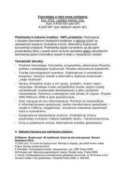 Futurológia a vízia novej civilizácie. Doc. PhDr. Ladislav Hohoš, CSc