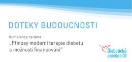 DOTEKY BUDOUCNOSTI - Diabetická Asociace České Republiky