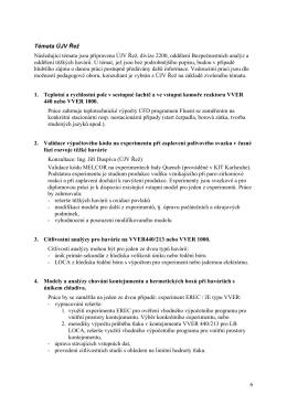 6 Témata ÚJV Řež Následující témata jsou připravena ÚJV Řež