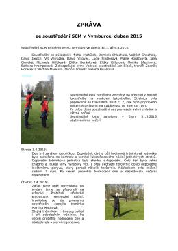 Zpráva ze soustředění SCM duben 2015 Nymburk