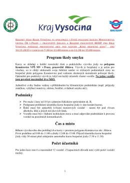 Program školy smyku Podmínky Čas a místo Počet účastníků