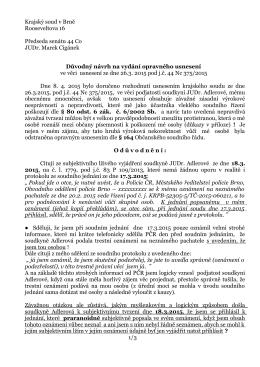 Krajský soud v Brně Rooseveltova 16 Předseda senátu 44 Co JUDr