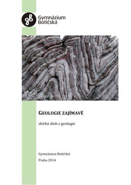 GEOLOGIE ZAJÍMAVĚ - Gymnázium Botičská