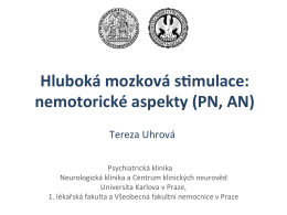 Hluboká mozková s0mulace: nemotorické aspekty (PN, AN)
