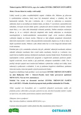 Tisková zpráva MENS SANA, o.p.s. ke vzniku CENTRA