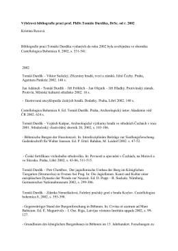 Výběrová bibliografie prací prof. PhDr.Tomáše Durdíka, DrSc. od r