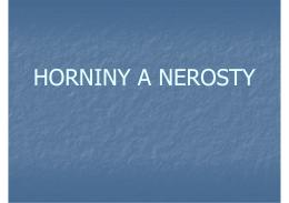 HORNINY A NEROSTY