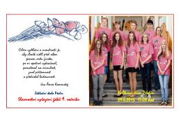 Kulturní dům Předín 29.6.2015 17:00 hod Slavnostní vyřazení žáků