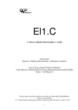Cvičení ze základů elektrotechniky 1. ročník Podle knihy Blahovec