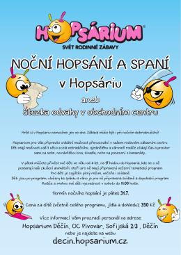 NOČNÍ HOPSÁNÍ A SPANÍ v Hopsáriu