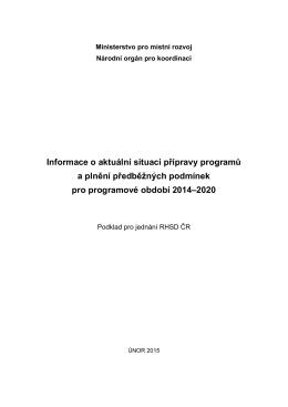 Informace o aktuální situaci přípravy programů a plnění