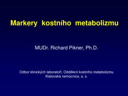 Markery kostního metabolizmu