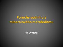 Poruchy vodního a minerálového metabolismu