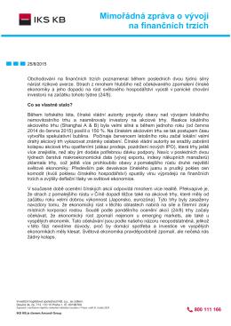 Mimořádná zpráva o vývoji na finančních trzích