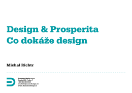 Design & Prosperita Co dokáže design