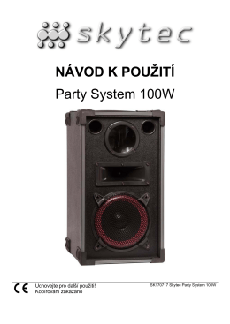NÁVOD K POUŽITÍ Party System 100W