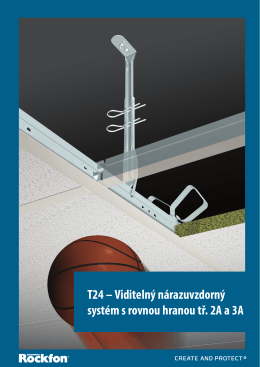 T24 – Viditelný nárazuvzdorný systém s rovnou hranou tř. 2A a 3A