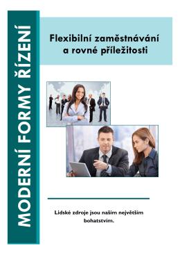 M ODER N Í FOR M Y Ř ÍZ EN Í - Aktivní přístup k rodině i zaměstnání