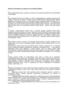 Rámcová východiska pro sestavení nové metodiky (AOPK): 1. Oproti