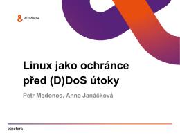 Linux jako ochránce před (D)DoS útoky
