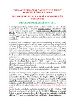 Organizace výuky cizích jazyků pro studenty FIT - VUT-FEKT