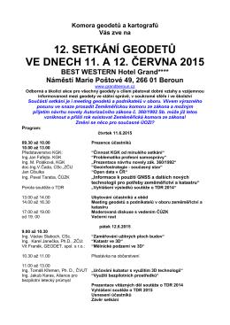 12. SETKÁNÍ GEODETŮ VE DNECH 11. A 12. ČERVNA 2015