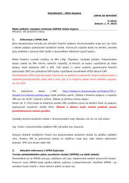 Koordinační - řídící skupina ZÁPIS ZE SETKÁNÍ 5/2015 Datum: 1. 9