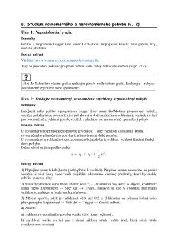8. Studium rovnoměrného a nerovnoměrného pohybu (v. 2) Úkol 1