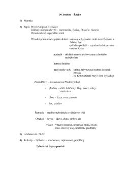 36. hodina – Řecko 1) Písemka 2) Zápis: První evropská