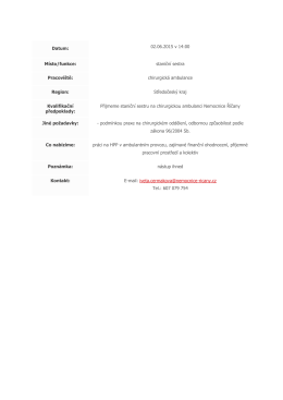 Datum: 02.06.2015 v 14:00 Místo/funkce: staniční sestra Pracoviště