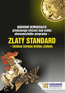 NÁRODNÍ DEMOKRACIE ZLATÝ STANDARD