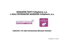 EDUKAČNÍ TEXTY Infopharm, a.s. v rámci INTERAKČNÍ AKADEMIE