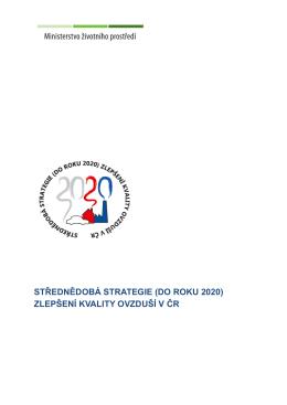střednědobá strategie (do roku 2020) zlepšení kvality