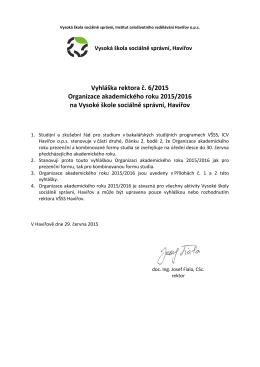 Vyhláška rektora č. 6/2015 Organizace akademického roku 2015