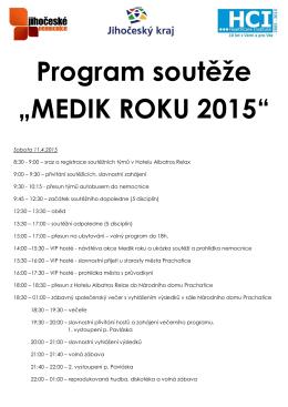 """Program soutěže """"MEDIK ROKU 2015"""""""
