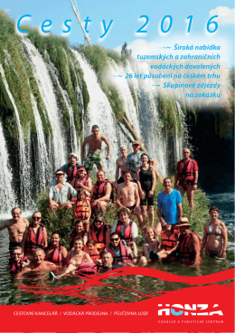 Cesty 2016 - Vodácké a turistické centrum HONZA sro