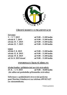 11.00 hodin středa 8. 7. 2015 od 9.00 – 11.00 hodin