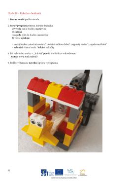 Úkol č.10 – Kukačka v hodinách 1. Postav model podle návodu. 2