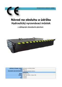 Návod na obsluhu a údržbu Hydraulický vyrovnávací