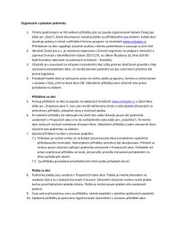 Organizační a platební podmínky 1. Těmito podmínkami se řídí