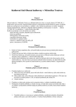 Knihovní řád Obecní knihovny v Městečku Trnávce