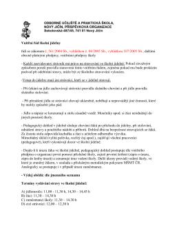 Vnitřní řád školní jídelny řídí se zákonem č. 561/2004